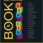 Cartea lunii de la CIM: The Definitive Book of Branding