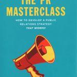 """Cartea lunii de la CIM:""""The PR Masterclass"""""""