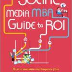 Cartea lunii de la CIM: Ghidul MBA pentru ROI in Social Media