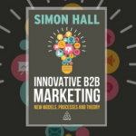 "Cartea lunii de la CIM: "" Innovative B2B Marketing """